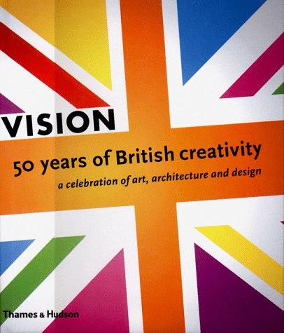 Vision, 50 Years of British Creativity